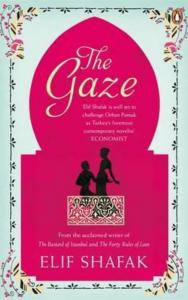 The Gaze book cover - best Elif Shafak Book