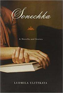 Sonechka A Novella and Stories